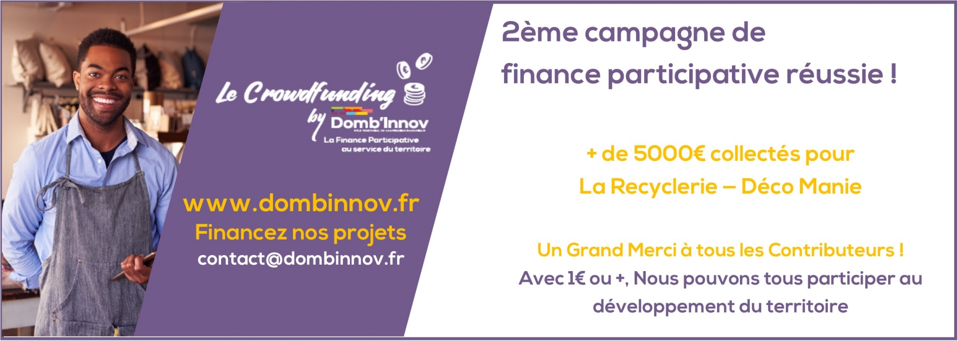 2eme campagne reussie crowdfunding by Dombinnov